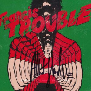アルバートハモンドジュニア Albert Hammond Jr. - Francis Trouble: Exclusive Autographed Edition (CD)|musique69