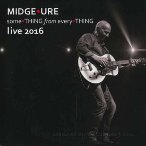 ウルトラヴォックス Ultravox (Midge Ure) - Something from Everything: Live 2016 (CD)|musique69