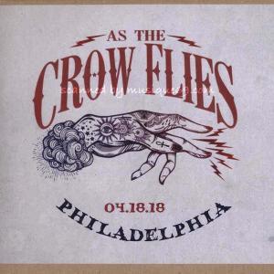 クリスロビンソン Chris Robinson (As the Crow Flies) - Philadelphia, PA 04/18/2018 (CD)|musique69