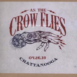 クリスロビンソン Chris Robinson (As the Crow Flies) - Chattanooga, TN 04/26/2018 (CD) musique69