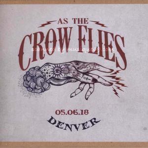 クリスロビンソン Chris Robinson (As the Crow Flies) - Denver, Co 05/06/2018 (CD) musique69