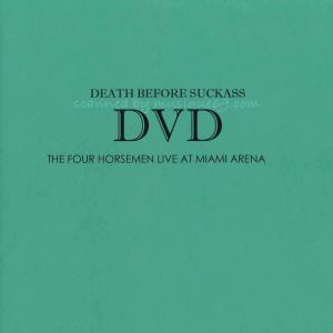 フォーホースメン The Four Horsemen - Death Before Suckass V2.0: Live at Miami Arena (DVD)|musique69