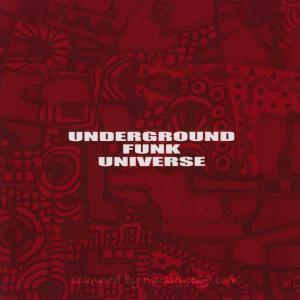アンダーグラウンドファンクユニヴァース Underground Funk Universe - S/T (CD)|musique69