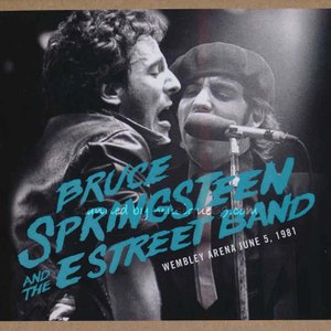 ブルーススプリングスティーン Bruce Springsteen & The E Street Band - Wembley Arena, June 5, 1981 (CD)|musique69