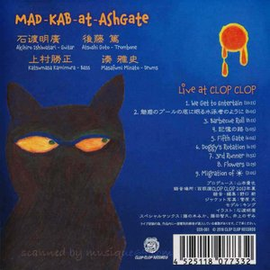 MAD-KAB at AshGate - Live at Clop Clop (CD)|musique69|02