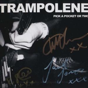 トランポリン Trampolene - You've Got to Pick a Pocket or Two: Exclusive Autographed Edition (CD)|musique69
