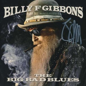 ZZ Top (Billy Gibbons) - The Big Bad Blues: Exclusive Autographed Edition (CD)|musique69