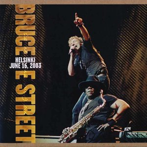 ブルーススプリングスティーン Bruce Springsteen & The E Street Band - Helsinki, June 16, 2003 (CD)|musique69