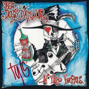 タイラズドッグスダムール Tyla's Dogs D'amour - In Vino Veritas: Exclusive Autographed Edition (CD)|musique69