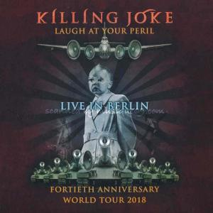 キリングジョーク Killing Joke - Laugh at Your Peril: Live in Berlin (CD)|musique69