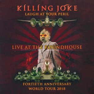 キリングジョーク Killing Joke - Laugh at Your Peril: Live at the Roundhouse (CD)|musique69
