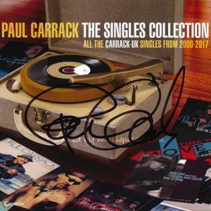 ポールキャラック Paul Carrack - The Singles Collection 2000-2017: Exclusive Autographed Edition (CD)|musique69