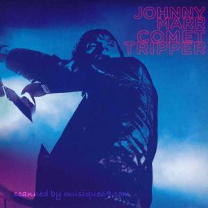ジョニーマー Johnny Marr - Comet Tripper: London, England 11/11/2018 (CD)|musique69
