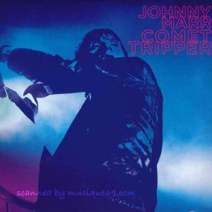 ジョニーマー Johnny Marr - Comet Tripper: Manchester, England 18/11/2018 (CD)|musique69