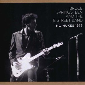 ブルーススプリングスティーン Bruce Springsteen & The E Street Band - No Nukes 1979 (CD)|musique69
