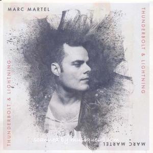 マークマーテル Marc Martel - Thunderbolt & Lightning (CD)|musique69