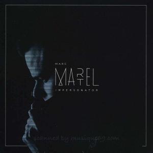 マークマーテル Marc Martel - Impersonator (CD)|musique69