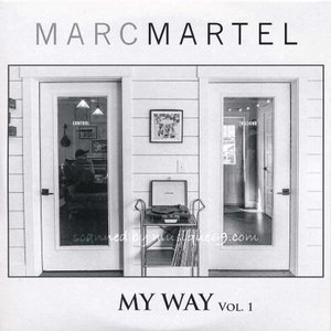 マークマーテル Marc Martel - My Way, Vol. 1 (CD)|musique69