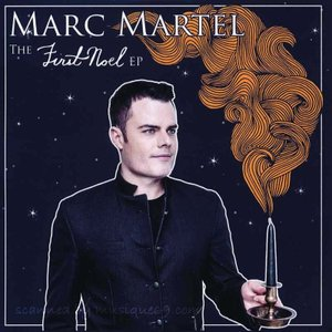 マークマーテル Marc Martel - The First Noel Ep (CD)|musique69