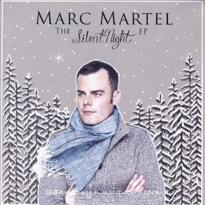 マークマーテル Marc Martel - The Silent Night Ep (CD)|musique69