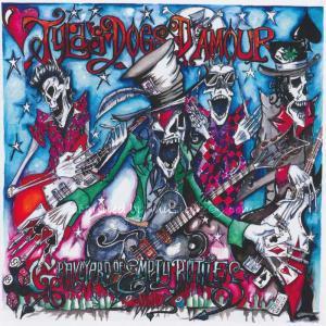 タイラズドッグスダムール Tyla's Dogs D'amour - 30th Anniversary Edition Graveyard of Empty Bottles: Exclusive Autographed Version (CD) musique69