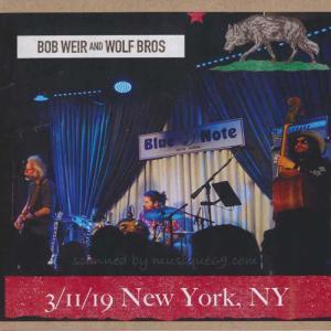ボブウィア Bob Weir and Wolf Bros - New York, NY 03/11/2019 (CD) musique69