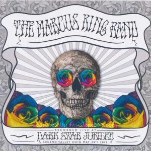 マーカスキングバンド The Marcus King Band - Live at the 2019 Dark Star Jubilee (CD) musique69