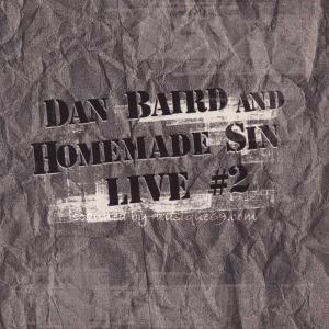 ダンベアード Dan Baird and Homemade Sin - Feels So Good: CD-2 (CD) musique69