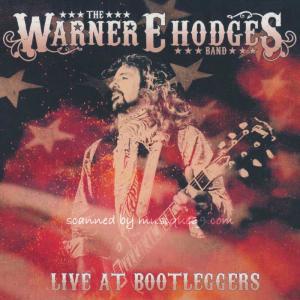 ワーナーE.ホッジス The Warner E. Hodges Band - Live at Bootleggers (CD)|musique69