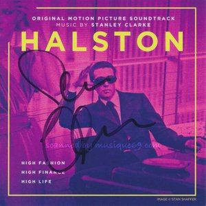 スタンリークラーク Stanley Clarke (Original Motion Picture Soundtrack) - Halston: Exclusive Autographed Edition (CD)|musique69