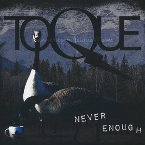トーク Toque - Never Enough (CD)|musique69