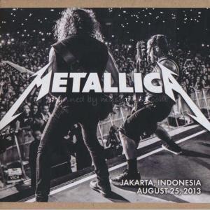 メタリカ Metallica - Jakarta, Indonesia 25/08/2013 (CD)|musique69