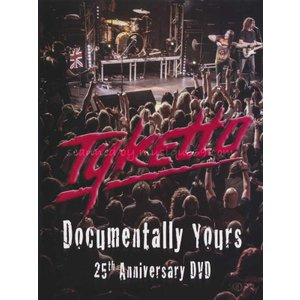 タイケット Tyketto - Documentally Yours - 25th Anniversary DVD|musique69