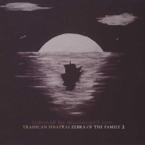 トラッシュキャンシナトラズ Trashcan Sinatras - Zebra of the Family 2 (CD)|musique69