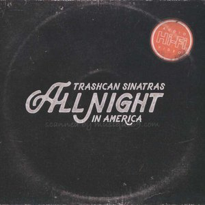 トラッシュキャンシナトラズ Trashcan Sinatras - All Night in America (CD/DVD)|musique69