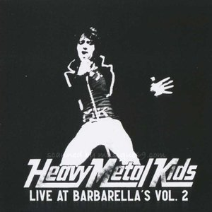 ヘヴィメタルキッズ Heavy Metal Kids - Live at Barbarella's Vol. 2 (CD)|musique69