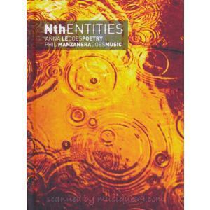 フィルマンザネラ Phil Manzanera and Anna Le - Nth Entities: Exclusive Autographed Edition (CD)|musique69