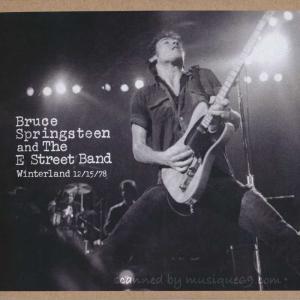 ブルーススプリングスティーン Bruce Springsteen & The E Street Band - Winterland 12/15/78 (CD)|musique69