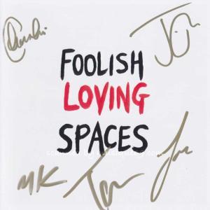 ブロッサムズ Blossoms - Foolish Loving Spaces: Exclusive Autographed Edition (CD)|musique69