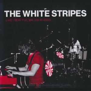 ホワイトストライプス The White Stripes - Live: Seattle, WA 09.16.2003 (CD) musique69
