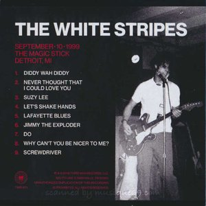 ホワイトストライプス The White Stripes - September 10.1999, The Magic Stick, Detroit, MI (CD)|musique69|02