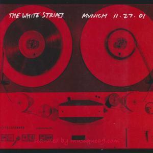 ホワイトストライプス The White Stripes - Munich 11.27.01 (CD)|musique69