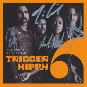 トリガーヒッピー Trigger Hippy - Full Circle and Then Some: Exclusive Autographed Edition (CD)|musique69