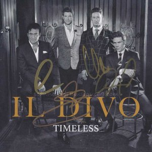 イルディーヴォ Il Divo - Timesless: Exclusive Autographed Edition (CD)|musique69