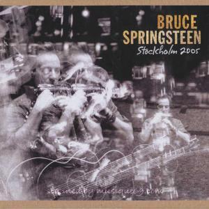 ブルーススプリングスティーン Bruce Springsteen - Stockholm 2005 (CD)|musique69