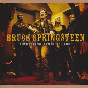 ブルーススプリングスティーン Bruce Springsteen - Wembley Arena, November 11, 2006 (CD)|musique69