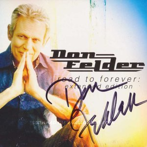 ドンフェルダー Don Felder - Road to Forever Extended: Exclusive Autographed Edition (CD)|musique69