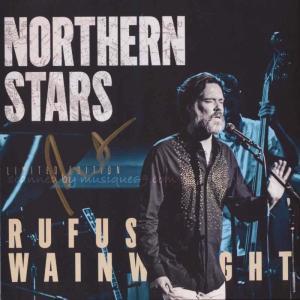 ルーファスウェインライト Rufus Wainwright - Northern Stars: Exclusive Autographed Reissue Edition (CD)|musique69