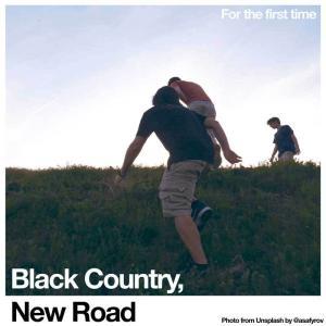 ブラックカントリー・ニューロード Black Country, New Road - For the First Time: Exclusive Bonus Disc Edition (CD) musique69