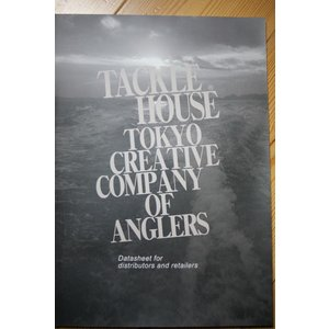 お一人様一点 タックルハウス TOKYO CREATIVE COMPANY OF ANGLERS カタログ 宅配便限定|mykiss